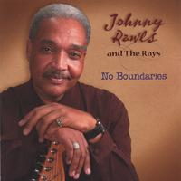 Johnny Rawls and The Rays | No Boundaries