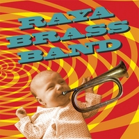 Raya Brass Band | Raya Brass Band