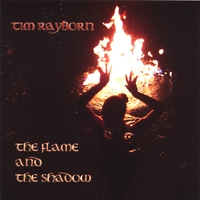Tim Rayborn | The Flame and the Shadow