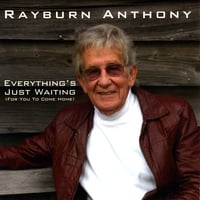 Rayburn Anthony | Everything's Just Waiting