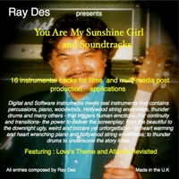 Ray Des | You Are My Sunshine Girl and Soundtracks