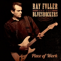 Ray Fuller and the Blues Rockers | Piece of Work