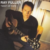 Ray Fuller | Twist of Fate