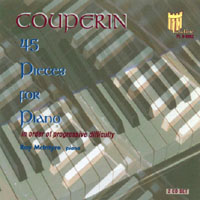 Ray McIntyre, Piano | Couperin, 45 Selected Pieces for Piano (2 CD set)