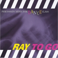 Ray McNamara | Ray to Go-Percussion Music for Dance Class
