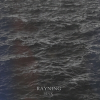 Rayning | Sink - EP
