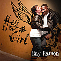 Ray Ramon | Hey Girl