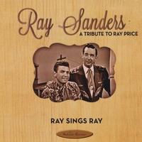 Ray Sanders | Ray Sings Ray