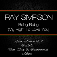 Ray Simpson | Baby Baby (My Right to Love You)