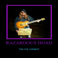 Razardous Hoad | On the Corner