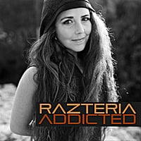 Razteria | Addicted
