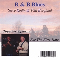 R & B Blues | Together Again... For The First Time