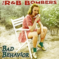 R&B Bombers | Bad Behavior