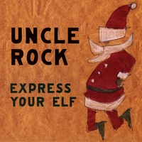 Uncle Rock | Express Your Elf