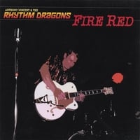 Anthony Vincent and the Rhythm Dragons | Fire Red
