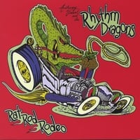 Anthony Vincent and the Rhythm Dragons | Rat Rod Rodeo
