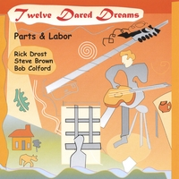 Rick Drost with Parts and Labor | Twelve Dared Dreams