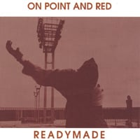 Readymade | On Point and Red