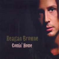 Reagan Browne | Comin' Home