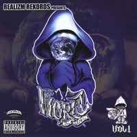 Realizm Rekords Presents: The World Is Ours Vol. 1 | Realizm Rekords Presents: The World Is Ours Vol. 1