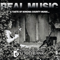 Various Artists | Real Music: A Taste of Sonoma County, Vol. 2