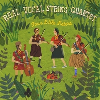 Real Vocal String Quartet | Four Little Sisters