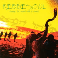 RebbeSoul | Change The World With A Sound