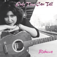 Rebecca Schwartz | Only Time Can Tell