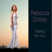Rebecca Dorsey | Waiting for You
