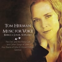 Rebecca Luker | Tom Herman/Music for Voice