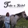 Rebecca Pitre: Take a Ride