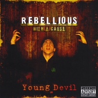 Rebellious With A Cause | Young Devil