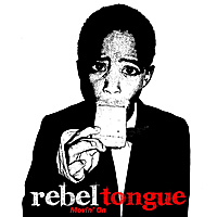 Rebel Tongue | Movin On'