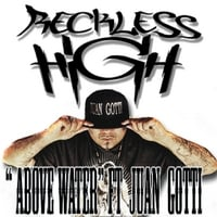 Reckless High | Above Water
