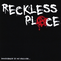 Reckless Place | Innocence is No Excuse