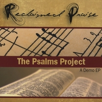 Reclaimed Praise | The Psalms Project Demo EP
