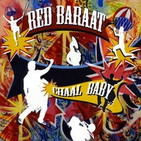Red Baraat | Chaal Baby
