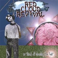 Red Cloud Revival | So Tired Of Chasing The Light