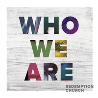 Redemption Church | Who We Are