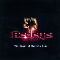 Redeye Empire | The Diary of Everett Miley