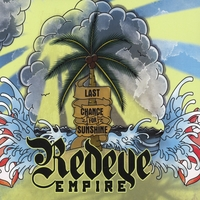 Redeye Empire | Last Chance For Sunshine