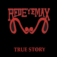 Red Eye Max | True Story