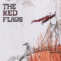 The Red Flags | The Red Flags