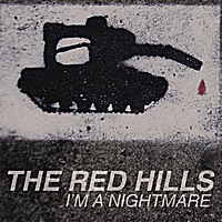 The Red Hills | I'm a Nightmare