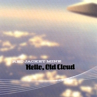Red Jacket Mine | Hello, Old Cloud