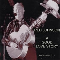 Red Johnson | A Good Love Story