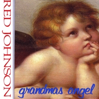 Red Johnson | Grandma's Angel