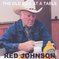 Red Johnson | The Old Man At a Table