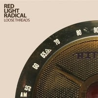Red Light Radical | Loose Threads