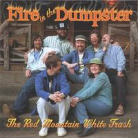 Red Mountain White Trash | Fire In The Dumpster